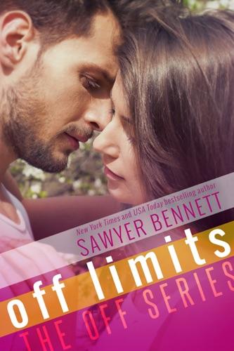 Off Limits - Sawyer Bennett - Sawyer Bennett