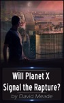 Will Planet X Signal The Rapture