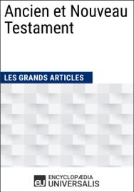 Ancien et Nouveau Testament (Les Grands Articles d'Universalis)