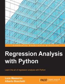 Regression Analysis with Python - Luca Massaron & Alberto Boschetti