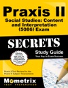 Praxis II Social Studies Content And Interpretation 5086 Exam Secrets Study Guide