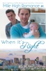 When It's Right (Gay Romance)