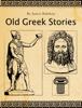 James Baldwin - Old Greek Stories artwork