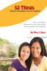 Mira J. Ross - 52 Things Mothers & Daughters Can Do Together ilustraciГіn