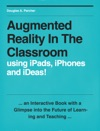 Augmented Reality In The Classroom