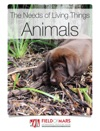 The Needs Of Living Things Animals