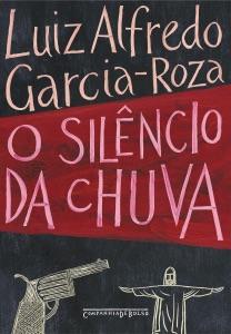 O silêncio da chuva Book Cover