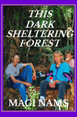 This Dark Sheltering Forest