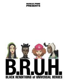 B.R.U.H.