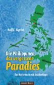 Die Philippinen, das vergessene Paradies