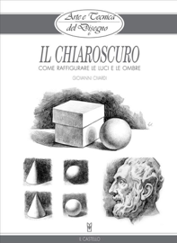 Arte e Tecnica del Disegno - 6 - Il chiaroscuro
