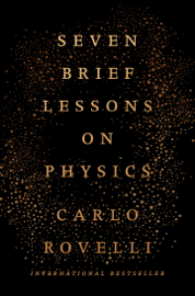 Seven Brief Lessons on Physics book