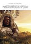 Santos Mrtires De Las Tahas Y Pueblos De La Alpujarra De Almera