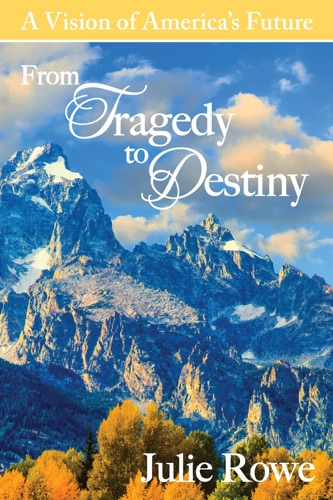 Julie Rowe - From Tragedy To Destiny