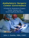 Ambulatory Surgery Center Governance