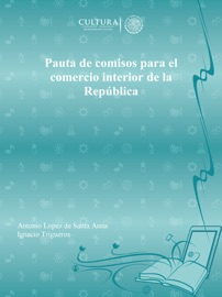 Pauta De Comisos Para El Comercio Interior De La Rep Blica
