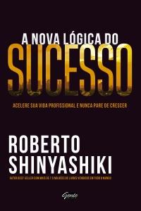 A nova lógica do sucesso Book Cover