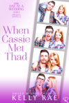 When Cassie Met Thad