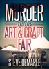 Murder at the Art & Craft Fair