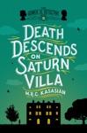 Death Descends On Saturn Villa The Gower Street Detective Book 3 Gower Street Detectives