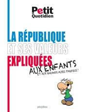 La République et ses valeurs expliquées aux enfants (et aux grands aussi parfois !)