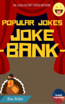 joke bank - Popular Jokes