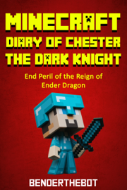 Minecraft Diary of Chester the Dark Knight book