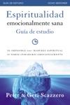Espiritualidad Emocionalmente Sana - Gua De Estudio
