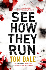 See How They Run - Tom Bale book summary