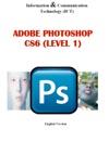 Photo Editing Adobe Photoshop Level 1