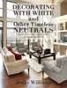 Decorating with White and Other Timeless Neutrals