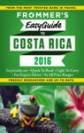 Frommers EasyGuide To Costa Rica 2016
