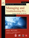 Mike Meyers CompTIA A Guide To Managing And Troubleshooting PCs Fifth Edition Exams 220-901  220-902
