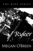 Megan O'Brien - Ryker artwork