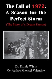 The Fall Of 1972 A Season For The Perfect Storm