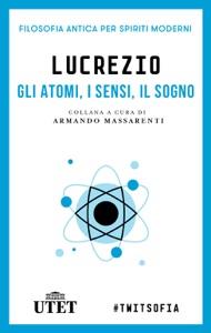 Gli atomi, i sensi, il sogno Book Cover
