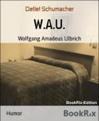 W.A.U.