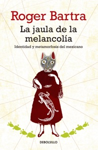 La jaula de la melancolía Book Cover