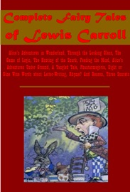 Complete Fairy Tales Of Lewis Carroll
