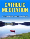 Catholic Meditation