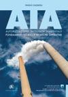 AIA Autorizzazione Integrata Ambientale Fondamenti Teorici E Tecniche Operative