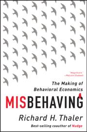 Misbehaving: The Making of Behavioral Economics book