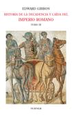 Historia de la decadencia y caída del Imperio Romano. Tomo III Book Cover