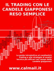 Il trading con le candele giapponesi reso semplice - candele giapponesi. Libro Cover