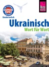 Reise Know-How Sprachfhrer Ukrainisch - Wort Fr Wort Kauderwelsch-Band 79