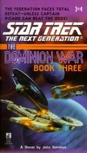 Star Trek: The Next Generation: The Dominion War, Book 3: Tunnel Through the Stars