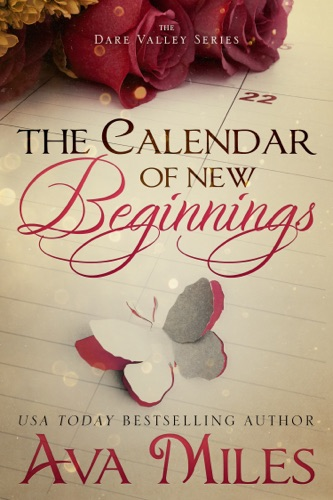 Ava Miles - The Calendar of New Beginnings