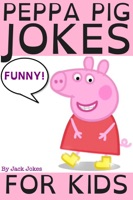 Peppa Pig Jokes For Kids