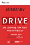 Drive The Surprising Truth About What Motivates Us  In-Depth Summary