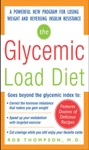 The Glycemic-Load Diet  A Powerful New Program For Losing Weight And Reversing Insulin Resistance